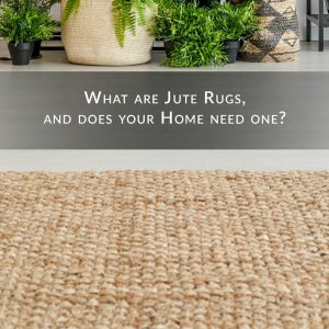What-are-Jute-Rugs-and-does-your-home-need-one