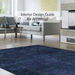Interior Design Guide for Area Rugs