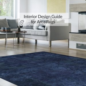 Interior-Design-Guide-for-Area-Rugs