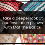 Take a deeper look at our Revelation pillows with Mat the Basics