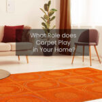 WHAT ROLE DOES CARPET PLAY IN YOUR HOME? - Area Rug - Carpet