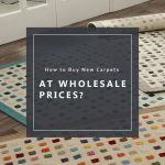 How To Buy New Carpets At Wholesale Prices | Mat The Basics