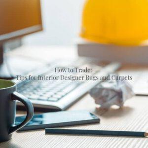 Rugs Tip For Interior Designer
