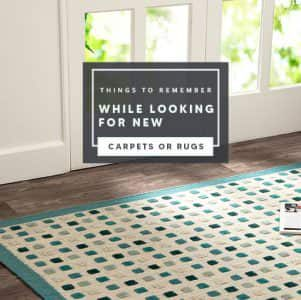 Things-to-remember-while-looking-for-new-carpets-or-rugs-p9uw30e0x4ne4p3hws216vm2fu3l7ek3f0kkruzxts-min